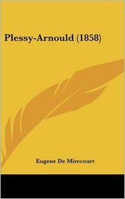 Plessy-Arnould (1858) - Eugene De Mirecourt