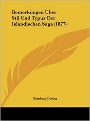 Bemerkungen Uber Stil Und Typus Der Islandischen Saga (1877)