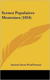 Scenes Populaires Montoises (1834) - Anatole Oscar Prud'homme