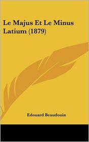Le Majus Et Le Minus Latium (1879)