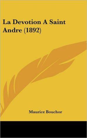 La Devotion A Saint Andre (1892) - Maurice Bouchor