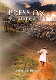 Press On, Ms. Margaret!