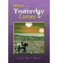 When Yesterday Comes - Janet Nice Davis