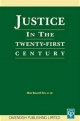 Justice In The 21st Century - Russell Fox