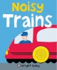 Noisy Trains - Roger Priddy