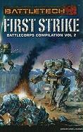 First Strike Battlecorps Anthology, Volume 2
