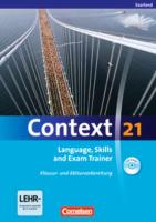 Context 21. Language, Skills and Exam Trainer - Klausur- und Abiturvorbereitung. Workbook. Saarland