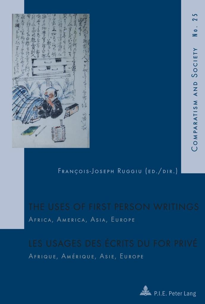 Uses of First Person Writings / Les usages des ecrits du for prive als eBook Download von