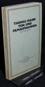 Thomas Mann. Ton- und Filmaufnahmen. Ein Verzeichnis. des Status. Mann: Gesammelte Werke, 1974. 172 Seiten mit Register. Kartoniert. - Loewy, Ernst [Hrsg.]