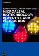 Microalgal Biotechnology: Potential and Production - Clemens Posten;  Christian Walter