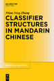 Classifier Structures in Mandarin Chinese - Niina Ning Zhang