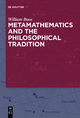 Metamathematics and the Philosophical Tradition - William Boos; Florence S. Boos