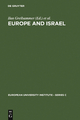 Europe and Israel - Ilan Greilsammer;  Joseph Weiler