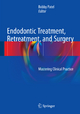 Endodontic Treatment, Retreatment, and Surgery - Bobby Patel