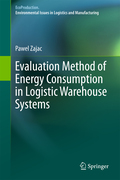 Pawel Zajac: Evaluation Method of Energy Consumption in Logistic Warehouse Systems