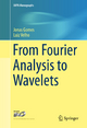 From Fourier Analysis to Wavelets - Jonas Gomes; Luiz Velho