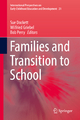 Families and Transition to School - Sue Dockett; Wilfried Griebel; Bob Perry