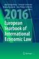 European Yearbook of International Economic Law 2016 - Marc Bungenberg; Christoph Herrmann; Markus Krajewski; Jörg Philipp Terhechte