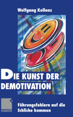 Die Kunst der Demotivation