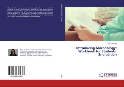 Introducing Morphology: Workbook for Students 2nd edition - Raluca Galita