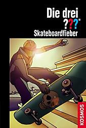 Die drei Fragezeichen - Skateboardfieber