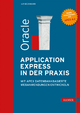 Oracle Application Express in der Praxis - Ralf Beckmann