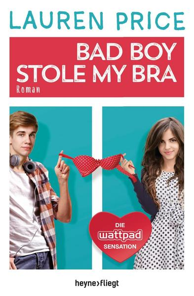 Bad Boy Stole My Bra - Lauren Price