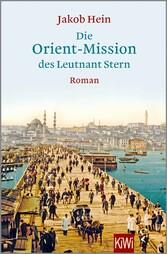 Die Orient-Mission des Leutnant Stern - Jakob Hein
