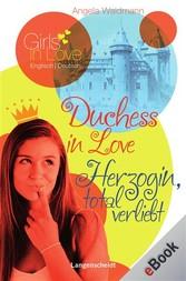 Duchess in Love - Herzogin, total verliebt - Angela Waidmann