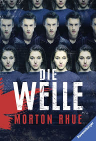 Die Welle Morton Rhue Author