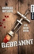 Gebrannt - Andreas Wagner