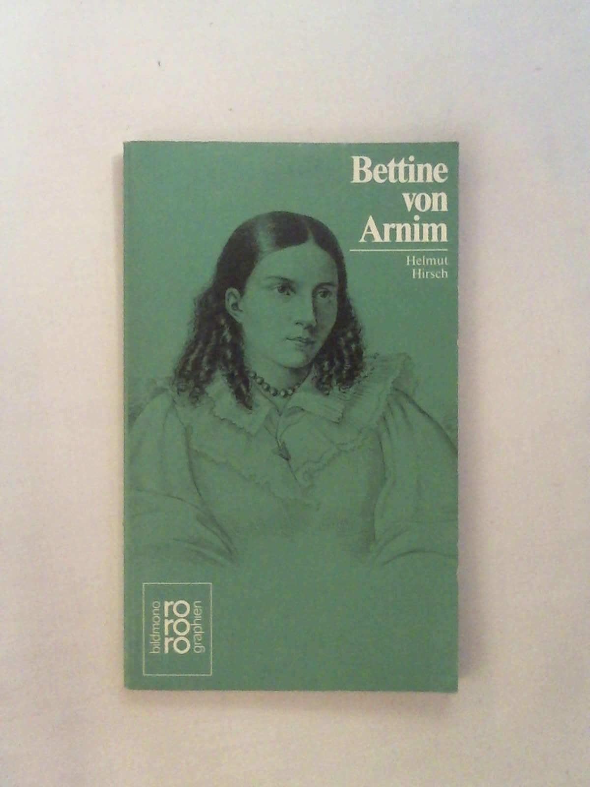 Bettine von Arnim - Helmut Hirsch
