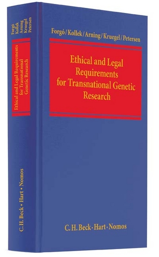 Ethical and Legal Requirements for Transnational Genetic Research - Nikolaus Forgó; Regine Kollek; Marian Arning; Tina Krügel; Imme Petersen