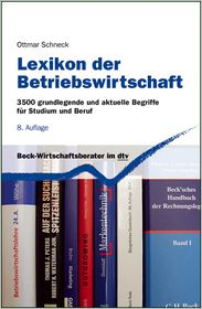 Lexikon der Betriebswirtschaft: 3.500 grundlegende und aktuelle Begriffe für Studium und Beruf