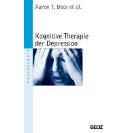 Kognitive Therapie der Depression - Aaron T. Beck