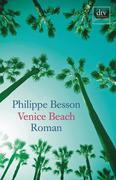 Philippe Besson: Venice Beach