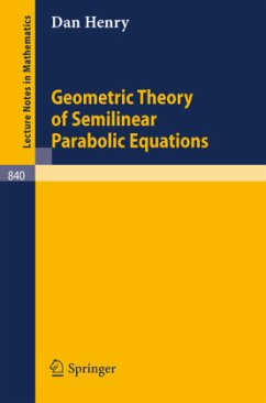 Geometric Theory of Semilinear Parabolic Equations - Henry, Dan