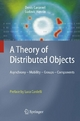A Theory of Distributed Objects - Denis Caromel;  Ludovic Henrio