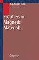 Frontiers in Magnetic Materials - Anant V. Narlikar