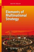 Elements of Multinational Strategy - Keith Head