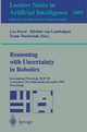 Reasoning with Uncertainty in Robotics - Leo Dorst; Michiel Van Lambalgen; Frans Voorbraak