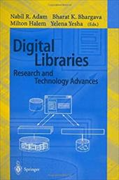 Digital Libraries. Research and Technology Advances: Adl'95 Forum, McLean, Virginia, USA, May 15-17, 1995. Selected Papers - Adam, Nabil R. / Adam, Nabil / Bhargava, Bharat K.