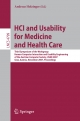 HCI and Usability for Medicine and Health Care - Andreas Holzinger
