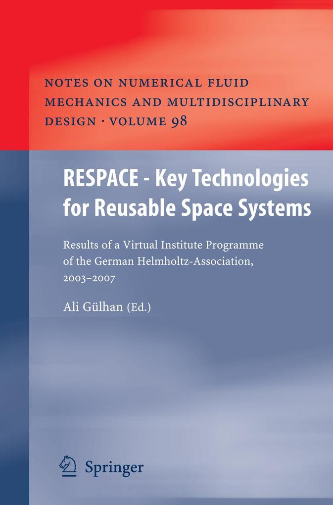 RESPACE - Key Technologies for Reusable Space Systems als eBook Download von