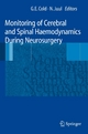Monitoring of Cerebral and Spinal Haemodynamics During Neurosurgery - Georg E. Cold;  Georg E. Cold;  Niels Juul;  Niels Juul