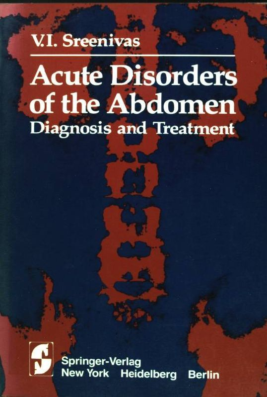 Acute disorders of the abdomen: diagnosis and treatment. - Sreenivas, V.I.