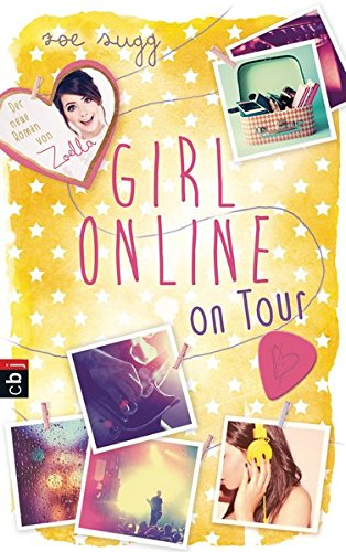 Girl Online: Band 2 - ... on Tour - Zoe Sugg alias Zoella