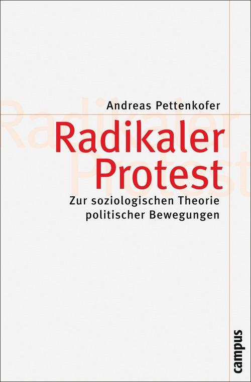 Radikaler Protest als eBook Download von Andreas Pettenkofer - Andreas Pettenkofer