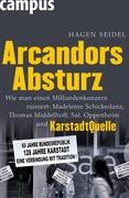Hagen Seidel: Arcandors Absturz