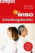 WISO: Scheidungsberater - Birgit Franke, Matthias Nick